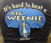 'It's Hard to Beat A Big Weenie' Short Sleeve T-Shirt