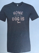 Home Is Where The Dog Is  Short Sleeve Shirt